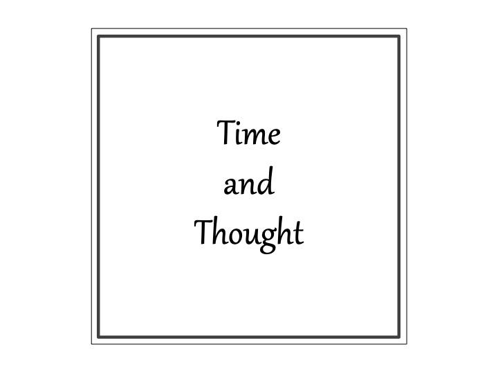 時間と思考